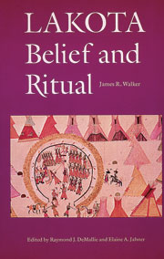 Native American books - Lakota Belief and Ritual, by James R. Walker