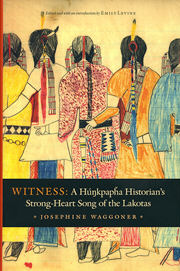 Native American books - Witness: A Hunkpapha Historian's Strong-Heart Song of the Lakotas, by Josephine Waggoner